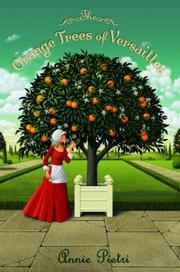 THE ORANGE TREES OF VERSAILLES by Annie Pietri