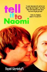 TELL IT TO NAOMI by Daniel Ehrenhaft