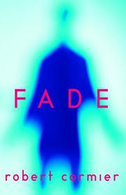FADE by Robert Cormier