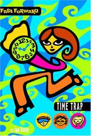 FAST FORWARD: TIME TRAP by Ian Bone