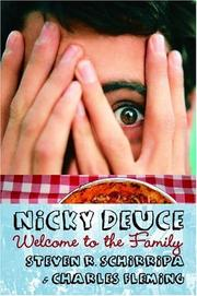 NICKY DEUCE: WELCOME TO THE FAMILY by Steven R. Schirripa