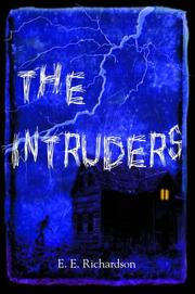 THE INTRUDERS by E.E. Richardson