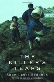THE KILLER'S TEARS by Anne-Laure Bondoux