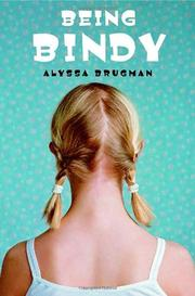 BEING BINDY by Alyssa Brugman