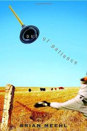 OUT OF PATIENCE by Brian Meehl