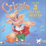 CRISPIN AND THE 3 LITTLE PIGLETS by Ted Dewan