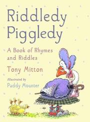 RIDDLEDY PIGGLEDY by Tony Mitton