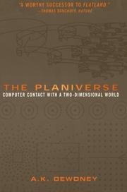 THE PLANIVERSE: Computer Contact with a Two-Dimensional World by A. K. Dewdney