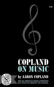 COPLAND ON MUSIC by Aaron Copland