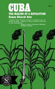 CUBA: THE MAKING OF A REVOLUTION by Ramon Eduardo Ruiz