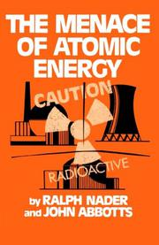 THE MENACE OF ATOMIC ENERGY by John Abbotts