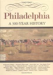 PHILADELPHIA: A 300-Year History by Russell F. & Others--Eds. Weigley