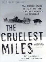 THE CRUELEST MILES by Gay Salisbury
