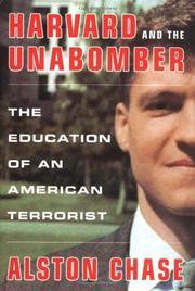 HARVARD AND THE UNABOMBER by Alston Chase