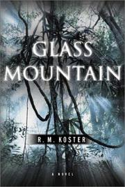 GLASS MOUNTAIN by R.M. Koster