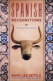 SPANISH RECOGNITIONS by Mary Lee Settle