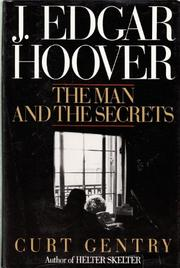 J. EDGAR HOOVER by Curt Gentry