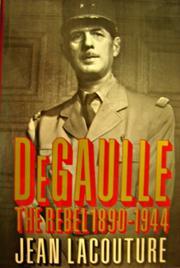 DE GAULLE by Jean Lacouture
