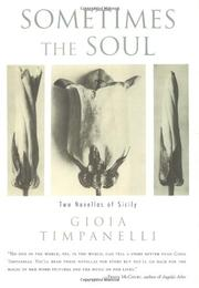 SOMETIMES THE SOUL by Gioia Timpanelli