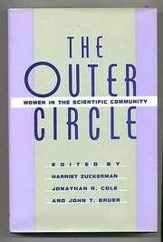 THE OUTER CIRCLE by Harriet Zuckerman