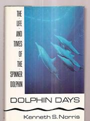 DOLPHIN DAYS by Kenneth S. Norris