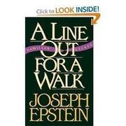 A LINE OUT FOR A WALK by Joseph Epstein