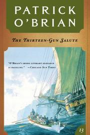 THE THIRTEEN GUN SALUTE by Patrick O'Brian