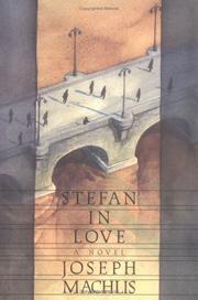 STEFAN IN LOVE by Joseph Machlis