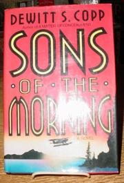 SONS OF THE MORNING by DeWitt S. Copp