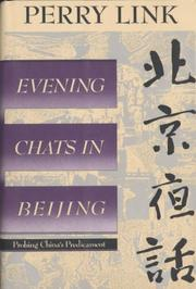 EVENING CHATS IN BEIJING by Perry Link