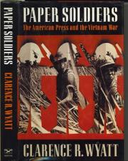 PAPERS SOLDIERS by Clarence R. Wyatt