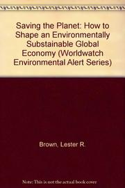 SAVING THE PLANET by Lester R. Brown