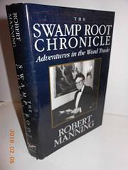 THE SWAMP ROOT CHRONICLE by Robert Manning