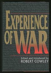 EXPERIENCE OF WAR by Robert--Ed. Cowley