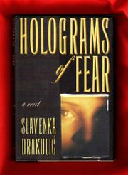 HOLOGRAMS OF FEAR by Slavenka Drakulic