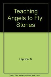 TEACHING ANGELS TO FLY by Salvatore La Puma