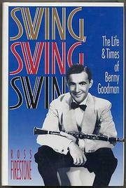 SWING, SWING, SWING by Ross Firestone