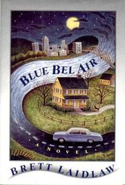 BLUE BEL AIR by Brett Laidlaw