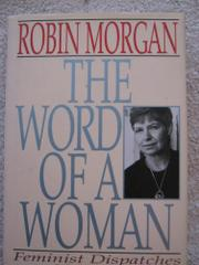 THE WORD OF A WOMAN by Robin Morgan