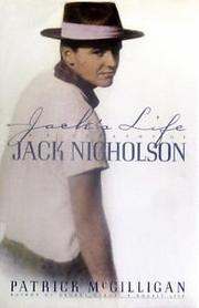 JACK'S LIFE by Patrick McGilligan