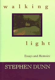 WALKING LIGHT by Stephen Dunn
