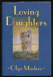 LOVING DAUGHTERS by Olga Masters