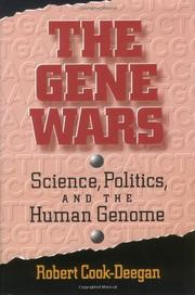THE GENE WARS by Robert Cook-Deegan