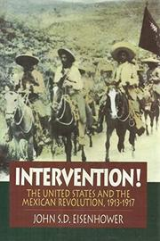INTERVENTION! by John S.D. Eisenhower