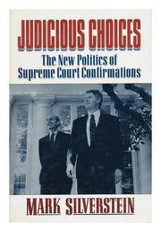 JUDICIOUS CHOICES by Mark Silverstein