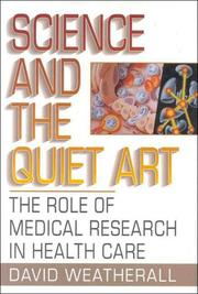 SCIENCE AND THE QUIET ART by David Weatherall