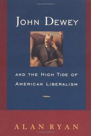 JOHN DEWEY by Alan Ryan
