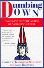 DUMBING DOWN by Katharine Washburn