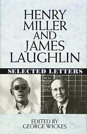 HENRY MILLER AND JAMES LAUGHLIN by Henry Miller