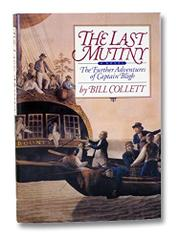 THE LAST MUTINY by Bill Collett